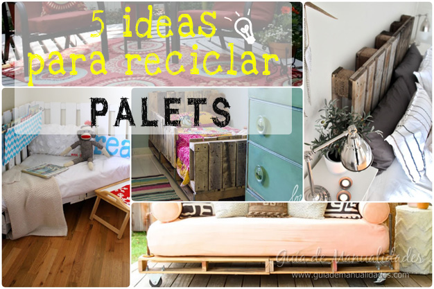 Manualidades con madera gu a de manualidades - Ideas para reciclar unos palets ...