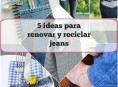 imagen 5 ideas para renovar y reciclar jeans