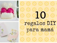 imagen 10 regalos DIY para mamá