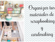 imagen Cómo organizar tus materiales de scrapbooking y cardmaking