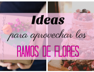 imagen Ideas para aprovechar los ramos de flores que nos regalan