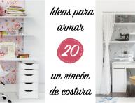 imagen 20 ideas para armar un rincón de costura
