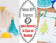 imagen 9 ideas DIY express para decorar la casa en Navidad