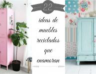 imagen 22 ideas de muebles reciclados que enamoran