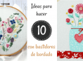 imagen 10 ideas fabulosas para hacer con bastidores de bordado