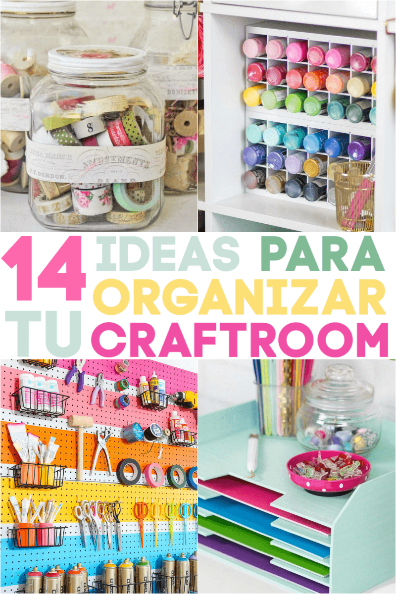 Ideas organización craftroom
